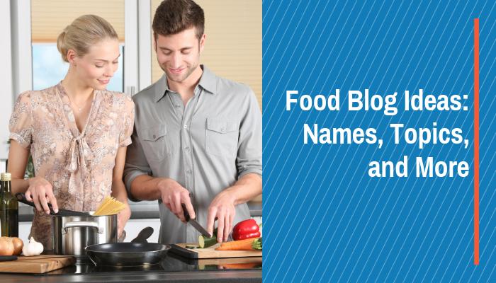 food blog ideas names and topics